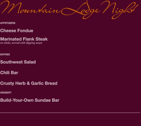 Mountain Lodge Night Menu